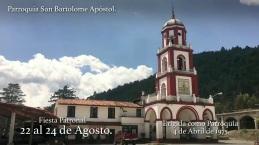 EPSAT - Hidalgo Turismo Religioso 22 al 24 de Agosto Fiesta Patronal Parroquia San Bartolome Apostol